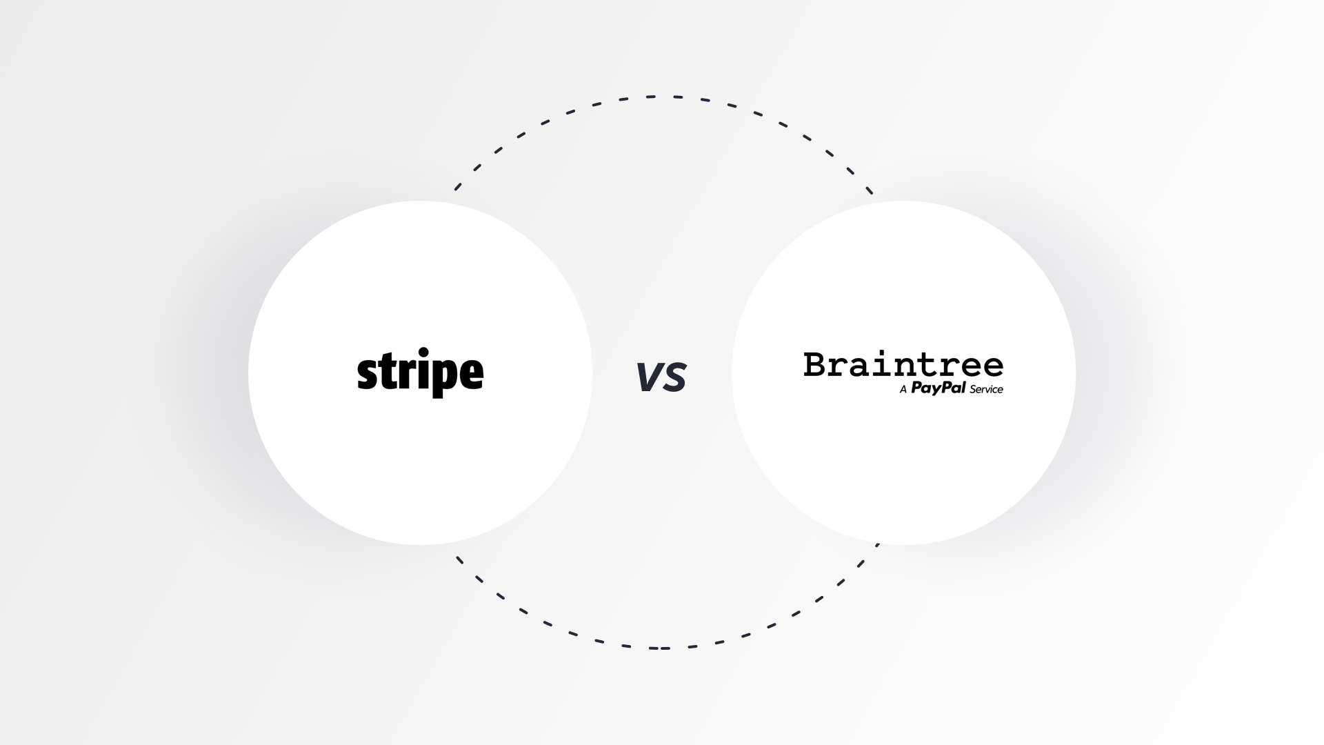 Stripe vs. Braintree: Which Payment Gateway Platform is ahead of the game?