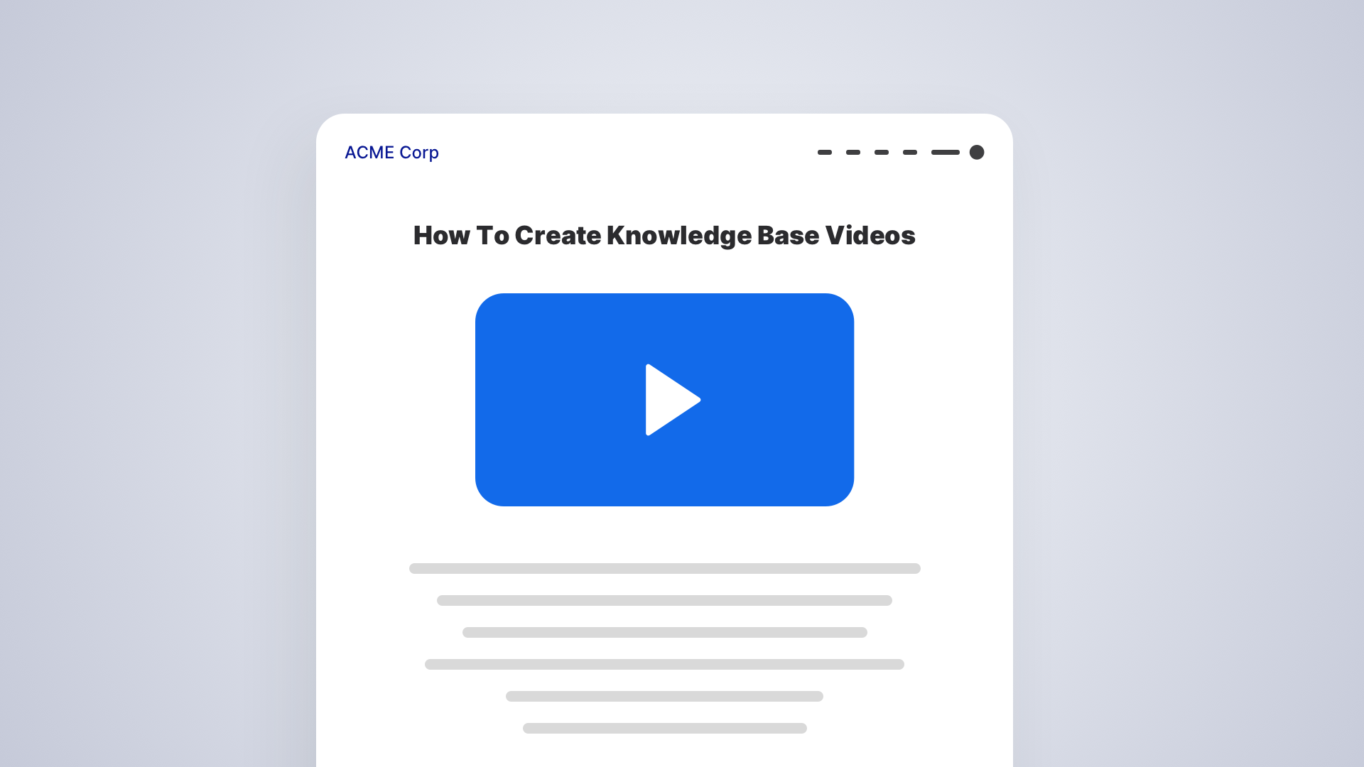 Creating Knowledge Base Videos: Create Videos in 6 Simple Steps